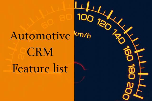 Automotive CRM Feature List