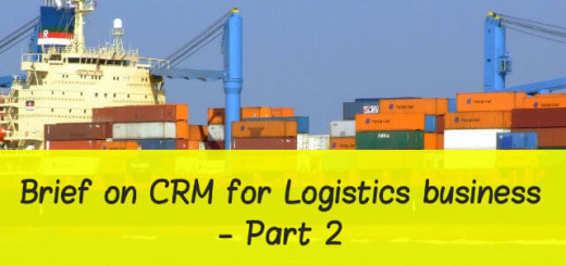 Brief on CRM for Logistics Business - Part 2
