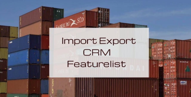 Import Export CRM Featurelist