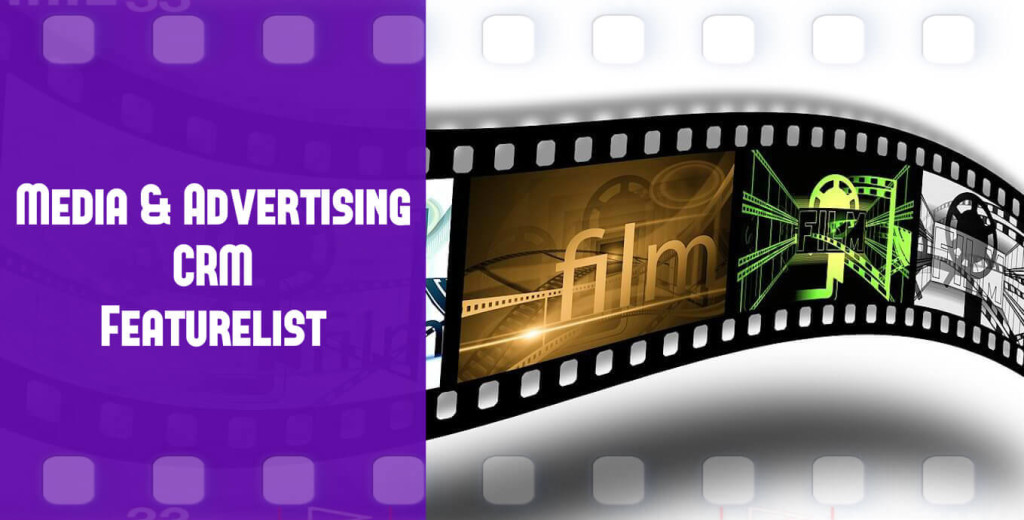 Media & Advertising CRM Featurelist