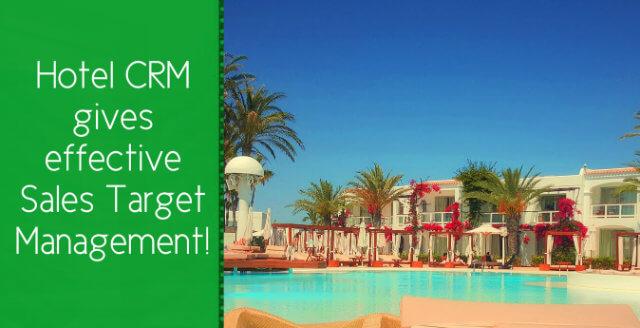 hotel-crm-gives-effective-sales-target-management