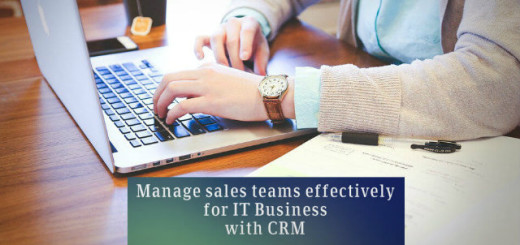 Manage Sales Teams Effectively For IT Business With CRM