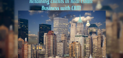 Retaining Clients In Real Estate Business With CRM