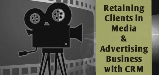 Retaining Clients in Media & Advertising business with CRM