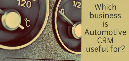 Which business is Automotive CRM applicable for?