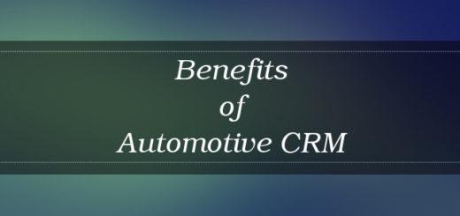 Automotive CRM Benefits 2017