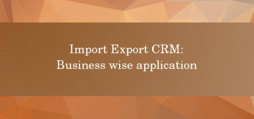 Import Export CRM business wise application