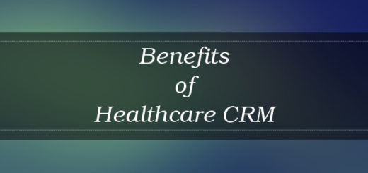 Healthcare CRM benefits