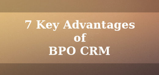 7 Key advantages of BPO CRM
