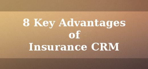 8 Key advantages of Insurance CRM