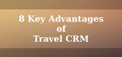 8 Key advantages of Travel CRM