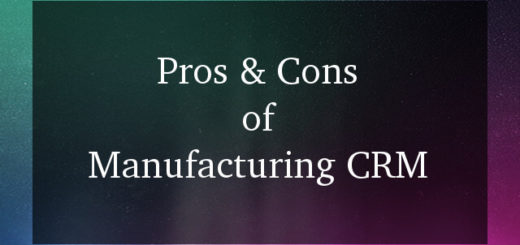 Manufacturing CRM software pros and cons